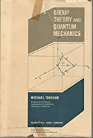 Group Theory and Quantum Mechanics (International Series in Pure & Applied Physics)