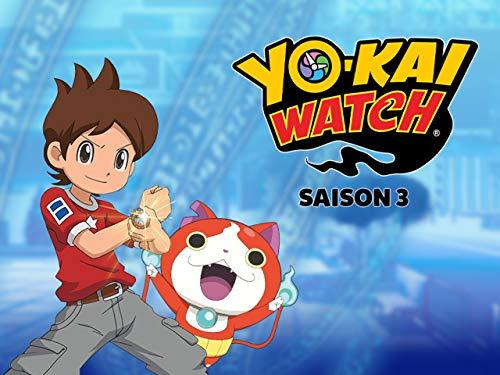 Yo-Kai Watch - Ils sont invisibles ils sont partout - Saison 3