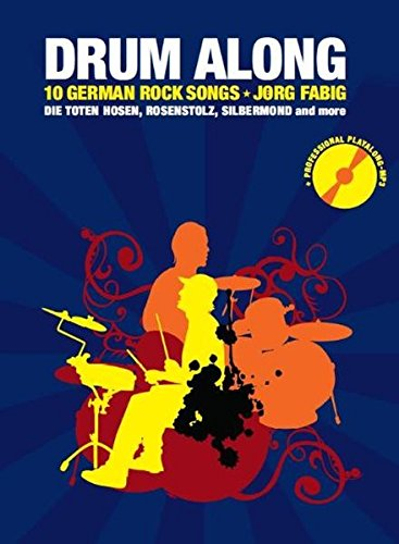 Drum Along - 10 German Rock Songs (Play-Along): Noten, CD für Schlagzeug