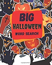Big Halloween Word Search: 200 Puzzles For Your Scary Holiday Kids to Adults Enjoy This Spooky Seek Puzzle