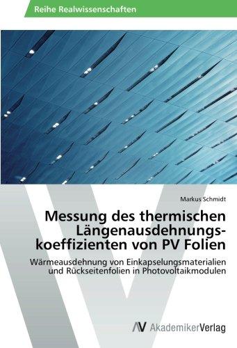 Messung des thermischen Längenausdehnungskoeffizienten von PV Folien: Wärmeausdehnung von Einkapselungsmaterialien und Rückseitenfolien in Photovoltaikmodulen