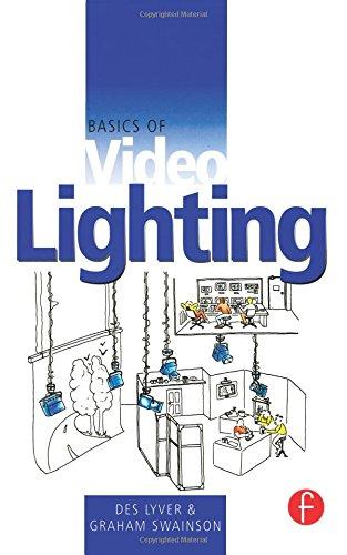 Basics of Video Lighting, Second Edition