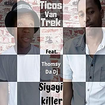 Siyayi Killer (feat. Thomsy Da Dj)