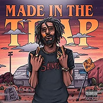 Made in the Trap