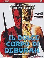 Il Dolce Corpo Di Deborah [Italian Edition]