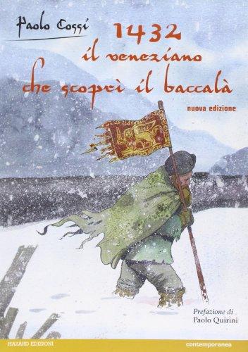 1432. Il veneziano che scoprì il baccalà