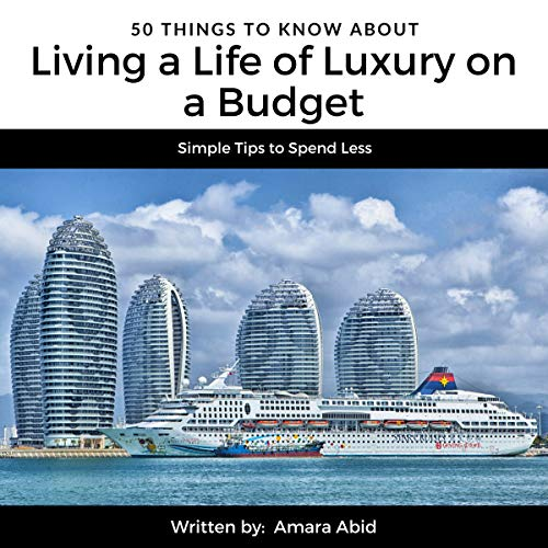 50 Things to Know About Living a Life of Luxury on a Budget  audiobook cover art