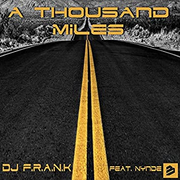 A Thousand Miles feat. Nynde