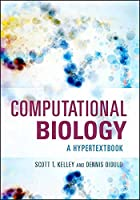 Computational Biology: A Hypertextbook (ASM Books)