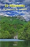 El Montseny. 51 passejades per descobrir: 43 (Llibres de Muntanya)