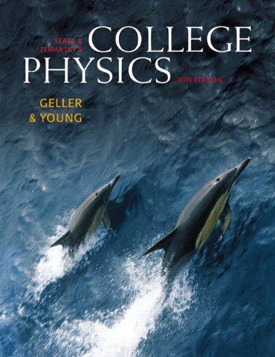 Sears & Zemansky's College Physics,  Vol. 2, 8th Edition