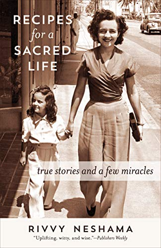 Recipes For A Sacred Life by Rivvy Neshama ebook deal
