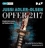 Opfer 2117. Der achte Fall für Carl Mørck, Sonderdezernat Q: Ungekürzte Lesung mit Wolfram Koch (2 mp3-CDs)