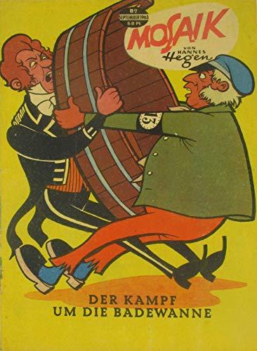 Mosaik Nr. 82 / 1963 - Der Kampf um die Badewanne