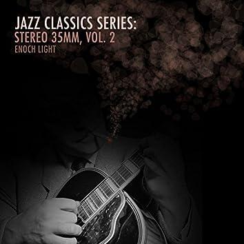 Jazz Classics Series: Stereo 35mm, Vol. 2