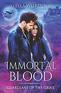 Immortal Blood (Guardians of the Grail)