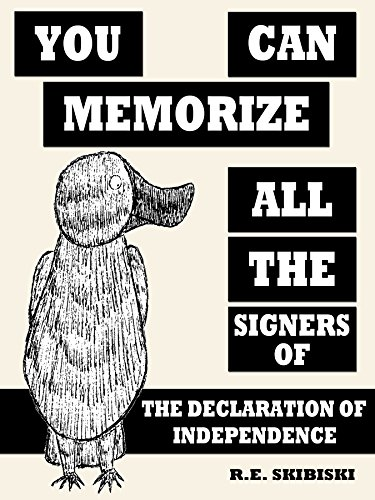 You Can Memorize All The Signers Of The Declaration Of Independence