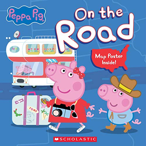 Compare Textbook Prices for On the Road Peppa Pig Media tie-in Media tie-in Edition ISBN 9781338740981 by Moody, Vanessa,EOne