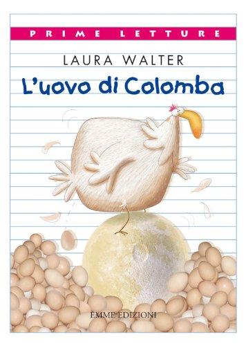 L'uovo di Colomba. Ediz. illustrata