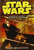 La regola dei due. Star Wars. Darth Bane (Vol. 2)