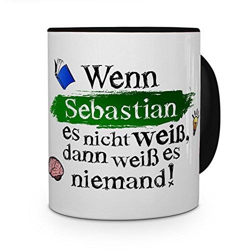 printplanet Tasse mit Namen Sebastian - Layout: Wenn Sebastian es Nicht weiß, dann weiß es niemand - Namenstasse, Kaffeebecher, Mug, Becher, Kaffee-Tasse - Farbe Schwarz