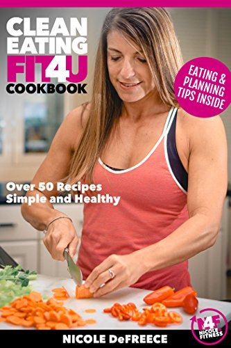 Clean Eating Fit4U (English Edition)
