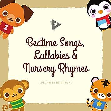 Bedtime Songs, Lullabies & Nursery Rhymes