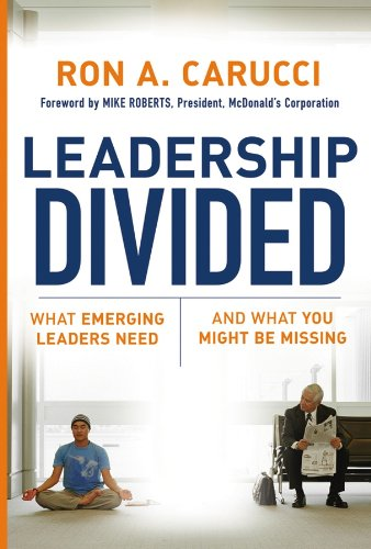 Leadership Divided: What Emerging Leaders Need and What You ...