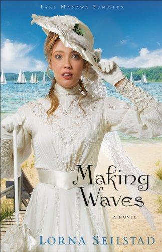 Read Making Waves Lake Manawa Summers 1 By Lorna Seilstad