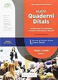 Nuovi quaderni Ditals. I livello (Vol. 1): Ditals I livello - Volume 1...