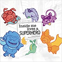 My Mama Says Inside Me Lives A Superhero