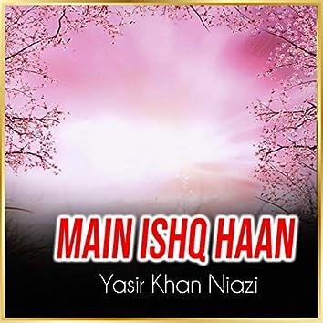 Main Ishq Haan