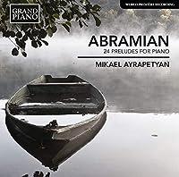 Abramian: 24 Preludes for Pian