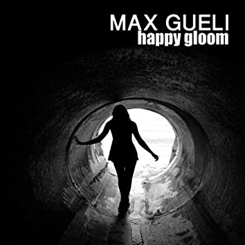 Happy Gloom