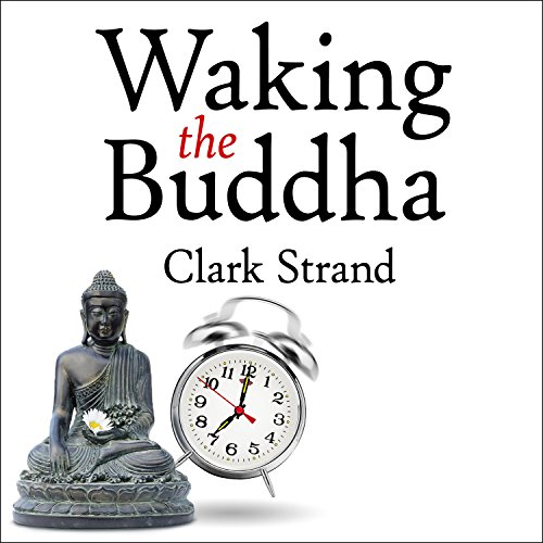 Waking the Buddha cover art