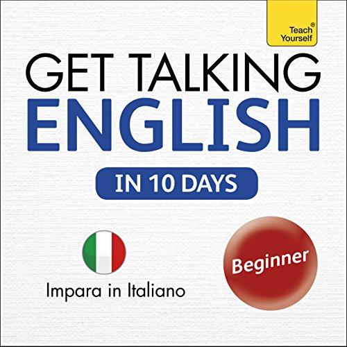 Get Talking English in Ten Days: Learn in Italian audiobook cover art