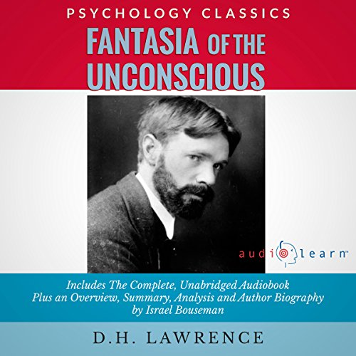 Fantasia of the Unconscious by D.H. Lawrence  audiobook cover art