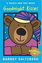 By Barney Saltzberg Goodnight Kisses (Touch and Feel Books (Red Wagon)) [Board book]