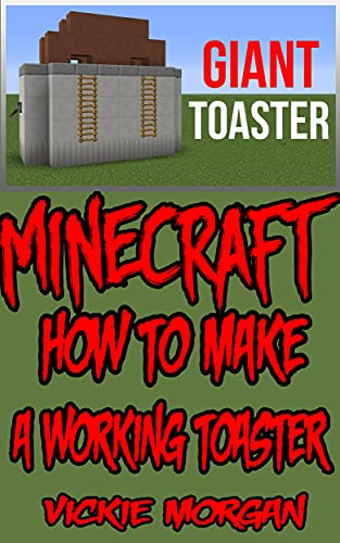 Minecraft_ How to make a working Toaster: Minecraft Comics 2 (English Edition)