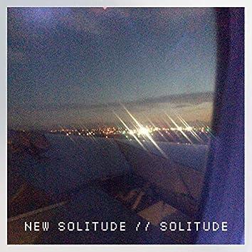 New Solitude // Solitude
