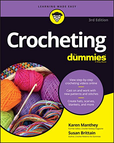 Crocheting For Dummies with Online Videos (For Dummies (Lifestyle))