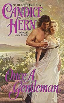 Once a Gentleman (Ladies' Fashionable Cabinet Trilogy Book 3) by [Candice Hern]