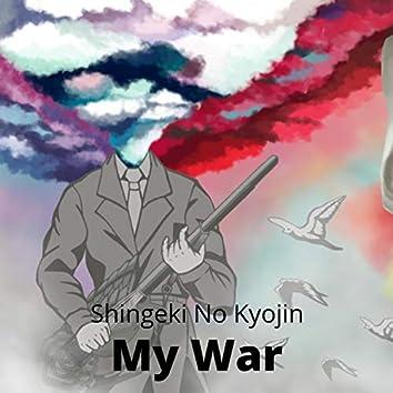 My War (feat. Ciça Moreira)
