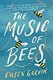Image of The Music of Bees: A Novel