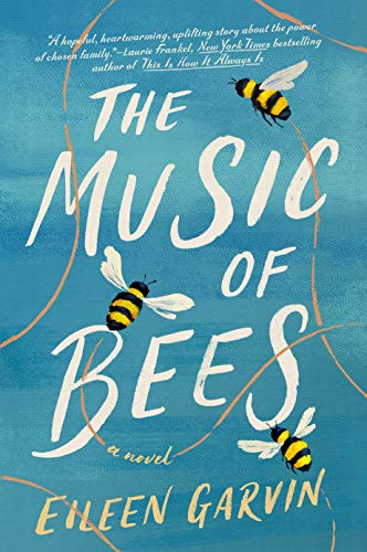 Compare Textbook Prices for The Music of Bees: A Novel  ISBN 9780593183922 by Garvin, Eileen
