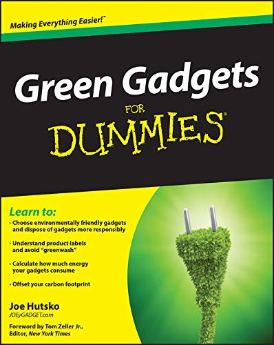 Green Gadgets For Dummies (English Edition)