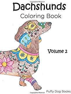 Dachshunds Coloring Book: Volume 2