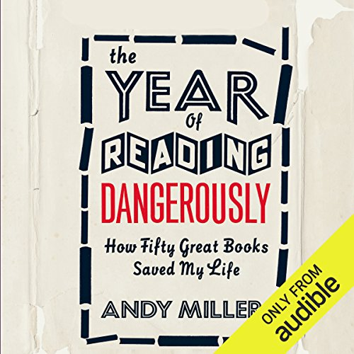The Year of Reading Dangerously cover art