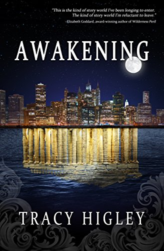 Awakening by [Tracy Higley]