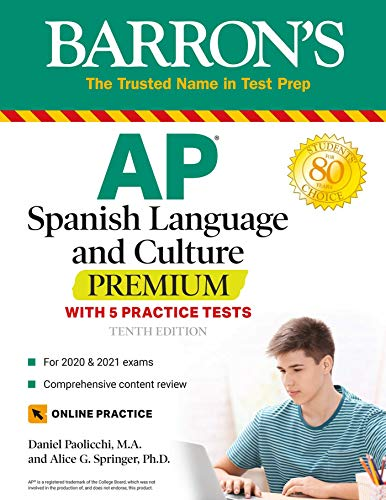 AP Spanish Language and Culture Premium: With 5 Practice Tests (Barron's...